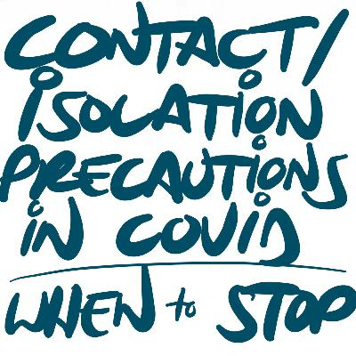 Discontinuing Contact/Isolation Precautions in COVID-19 Patients