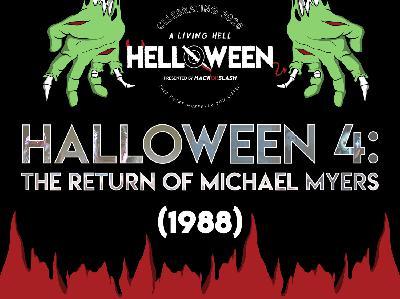 125: Halloween 4: The Return of Michael Myers (1988)
