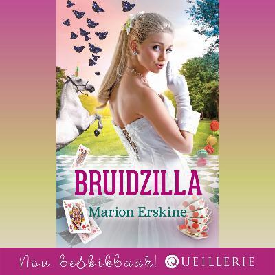 Bruidzilla ─ 'n boodskap en voorlesing van Marion Erskine