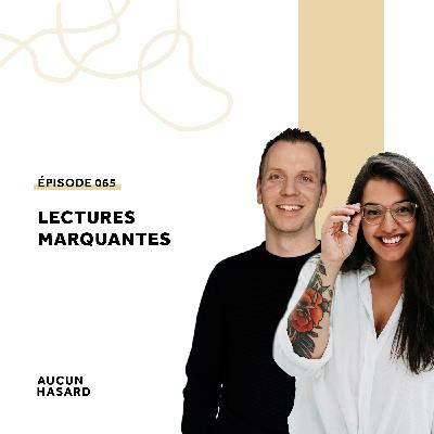 065 – Lectures marquantes