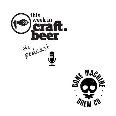 Episode 35 - Bone Machine Brew Co.