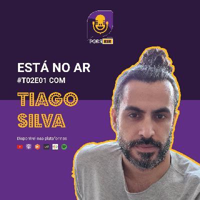 1: Pode Rir com Tiago Silva.