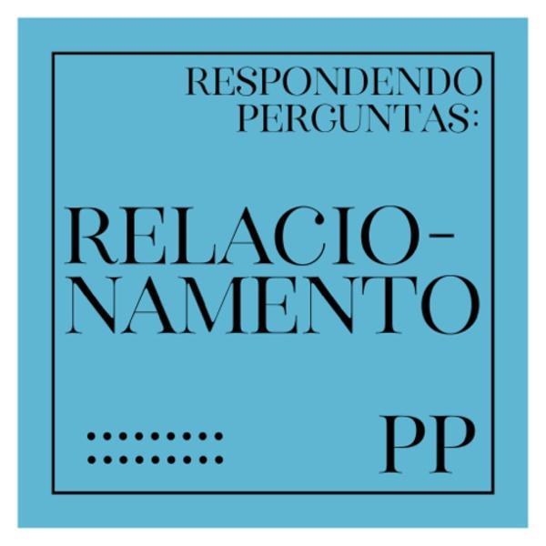 #08 Projeto Piloto: Relacionamento