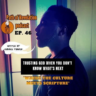 Path of Revelation Podcast: Episode 46