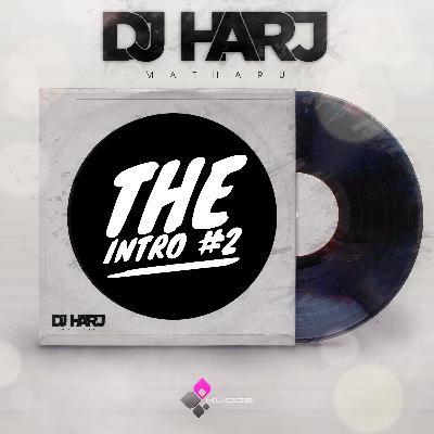 The Intro #2 - DJ Harj Matharu
