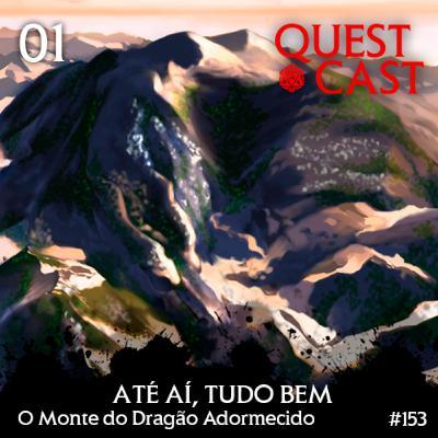 Até aí, tudo bem - O Monte do Dragão Adormecido 01 [T20]