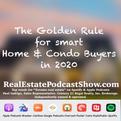 Episode 274: The golden rule for smart 🧠 home and condo buyers in 2020
