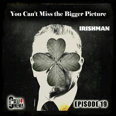 E19: The Irishman (2019) | مرد ایرلندی