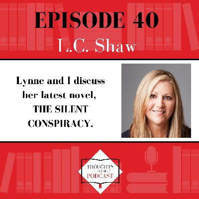 L.C. Shaw - THE SILENT CONSPIRACY