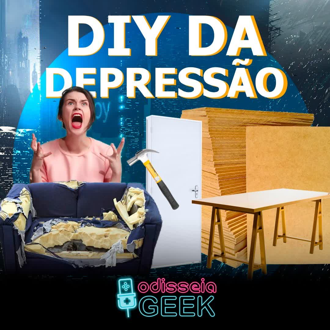 #31 DIY da Depressão