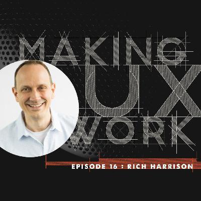 "Episode 16, Rich Harrison: don't ""push back"" —pull forward."