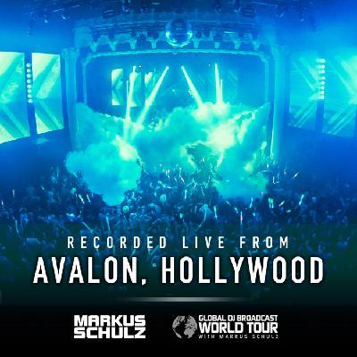 Global DJ Broadcast: Markus Schulz World Tour Los Angeles (Apr 02 2020)