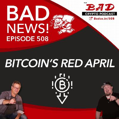 Bitcoin's Red April - Bad News For 4/29/21