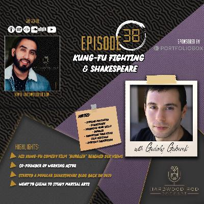 Kung-Fu Fighting & Shakespeare | Episode #38 | with Gedaly Guberek