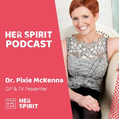 Dr Pixie McKenna talks to Louise and Anne about her role as on screen doctor in Channel 4s Embarrassing Bodies, life as a mum and resident GP and her love of the outdoors