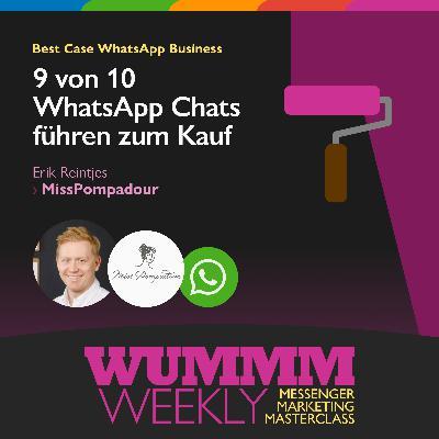 Erik Reintjes - Wie managt man 500 WhatsApp Sales und Service Anfragen am Tag? – WUMMM Weekly