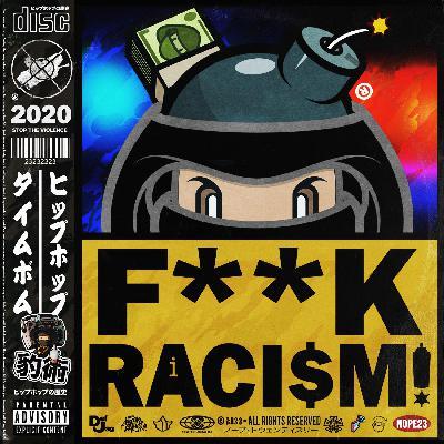 Jaguar Skills Hip-Hop Time Bomb : Special Edition - F*** RACISM
