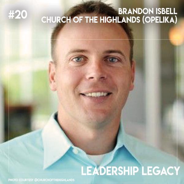 LL20: Brandon Isbell - Church of The Highlands (Opelika Campus)