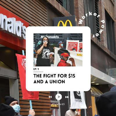 The Fight for $15 and a Union