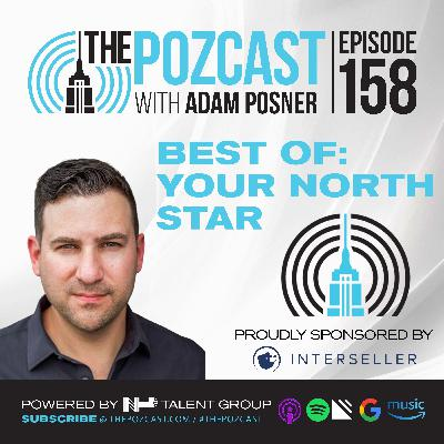 Best Of #thePOZcast: What Is Your North Star?