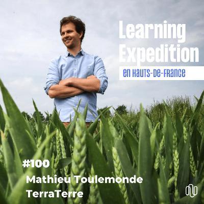 #100 - Matthieu Toulemonde /// Pas de neutralité carbone, sans transition de l'agriculture ! - TerraTerre