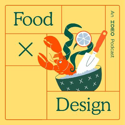 New Narrative Podcast from IDEO: Food by Design (1st Episode)