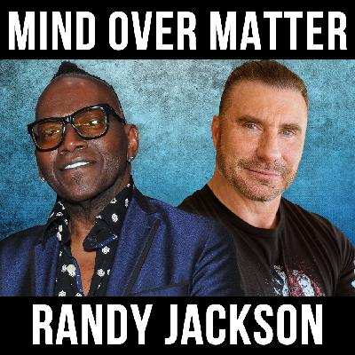 MIND over MATTER w/ Randy Jackson