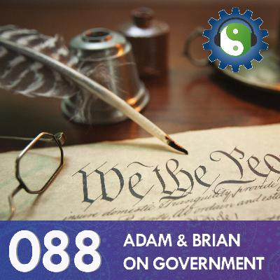 088 - On Government - Part 1 - An Operating System for the United States
