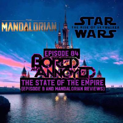 Episode 84 - The State of the Empire