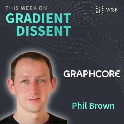 Graphcore's Phil Brown on how IPUs are advancing machine intelligence