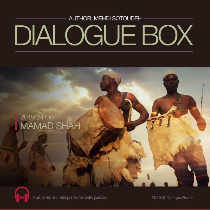 DialogueBox - Mamad Shah