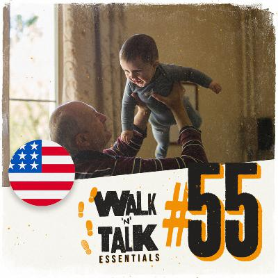 Walk 'n' Talk Essentials #55 - Vovô é um herói!