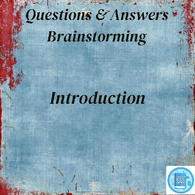 Questions & Answers | Introduction to Brainstorming Techniques