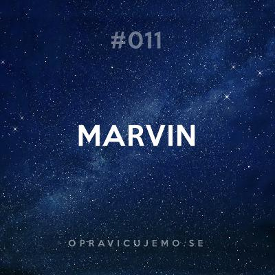 011: Marvin
