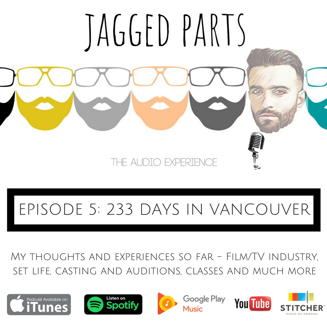 #5: 233 Days in Vancouver - thoughts and experiences so far about the Film/TV industry in Vancouver vs Toronto