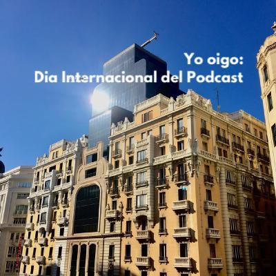 """#DíaInternacionalDelPódcast """"Yo Oigo"""""""