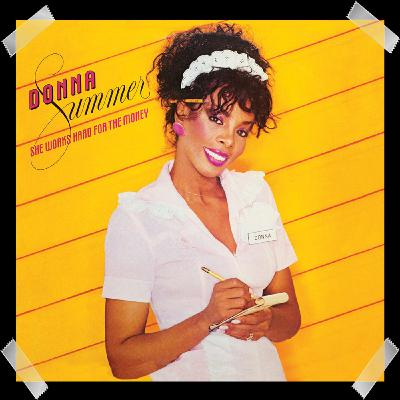 25. Donna Summer ‎– She Works Hard For The Money