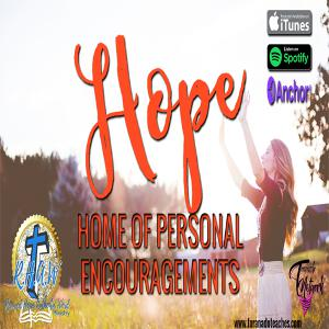 H.O.P.E. - Home Of Personal Encouragements