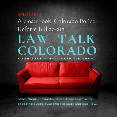 011. Colorado Senate Bill 20-217 to Enhance Law Enforcement Integrity: A Closer Look
