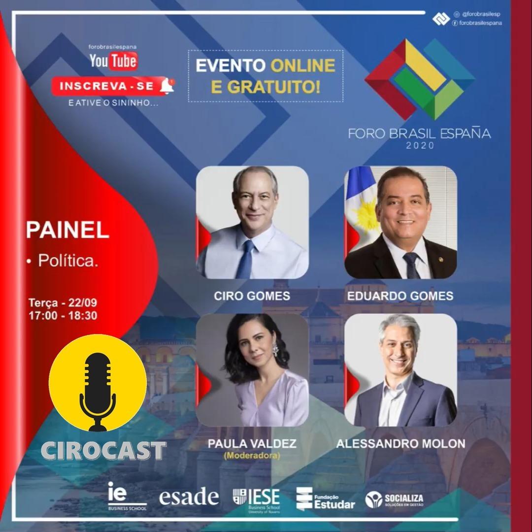 22/09/2020 | Ciro Gomes participa do III Foro Brasil-España
