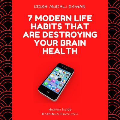 092 7 Modern Life Habits That Are Destroying Your Brain Health