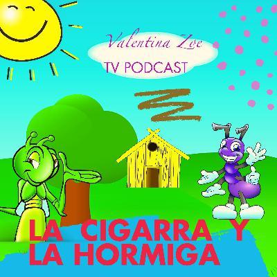 LA CIGARRA Y LA HORMIGA🦗🐜 Narración Infantil Valentina Zoe | La Hormiga y La Cigarra Cuento Infantil