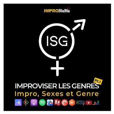 Improviser les genres (pt.1) - Impro, Sexes et Genre