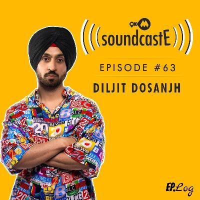 Ep.63: 9XM SoundcastE - Diljit Dosanjh