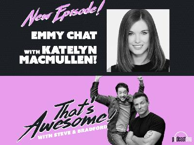 EMMY CHAT with KATELYN MACMULLEN!
