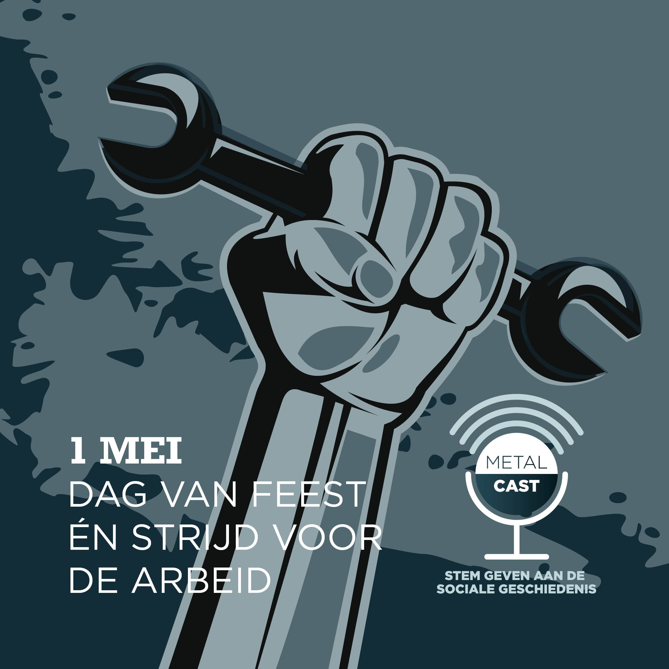 1 mei: dag van feest én strijd voor de arbeid