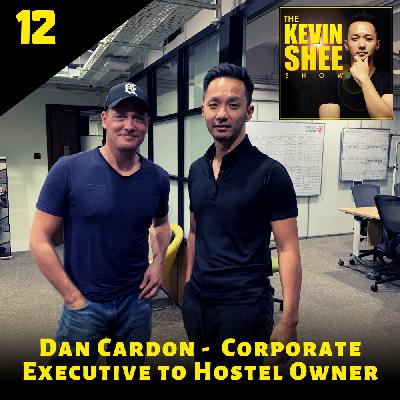 12. Dan Cardon - Corporate Executive to Hostel Owner