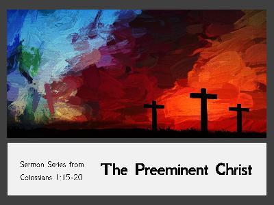 Christ the Firstborn