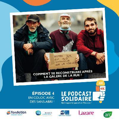 #4 : En coloc avec des sans-abris avec Solidarité Grand Ouest