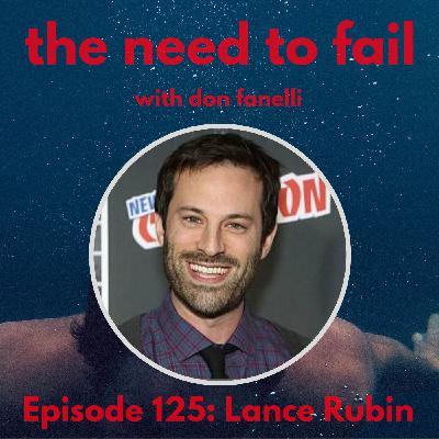 Episode 125: Lance Rubin